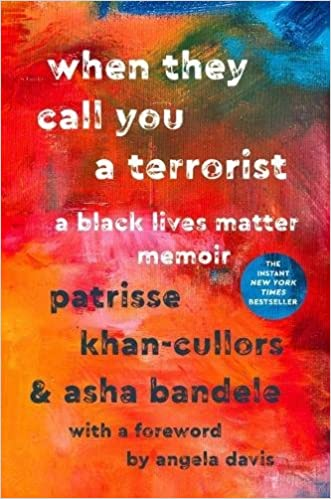 book cover for when they call you a terrorist